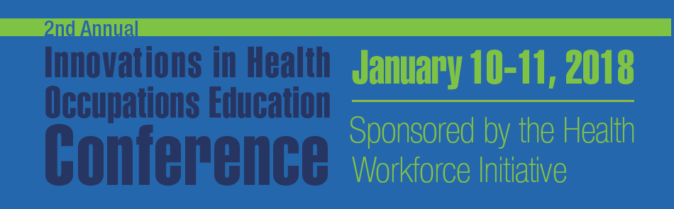 Register Today: Innovations in Health Occupations Education 2018 header banner image